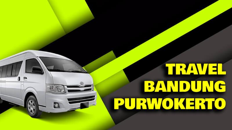 Travel Bandung Purwokerto