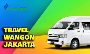Travel Wangon Jakarta